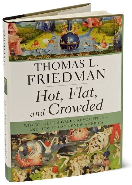 summary of hot flat crowded by thomas Table of contents i thomas friedman's hot, flat and crowded about thomas friedman about the book overall summary as i absorbed these into my own analysis, it became obvious that it's actually the convergence of global warming, global flattening, and global crowding that is the most.